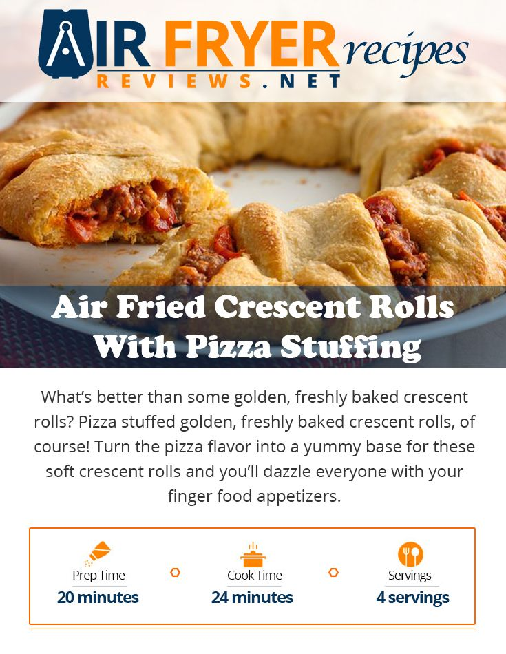Air Fried Crescent Rolls With Pizza Stuffing Air fryer