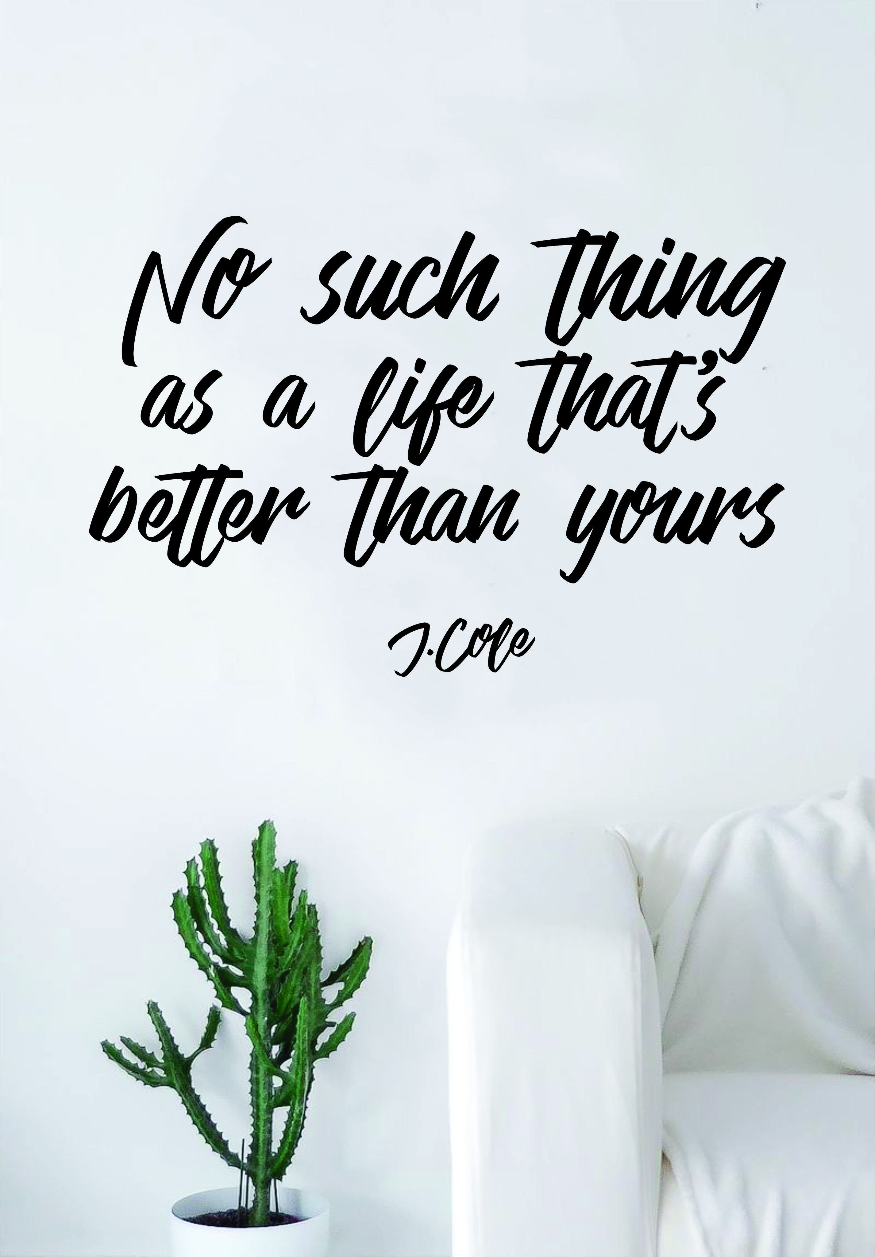 J Cole No Such Thing Quote Wall Decal Sticker Room Art Vinyl Rap Hip