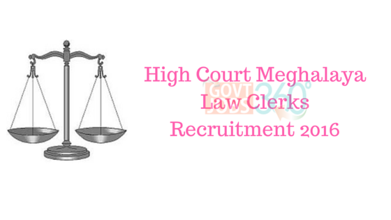 High Court Meghalaya Law Clerks Recruitment 2016