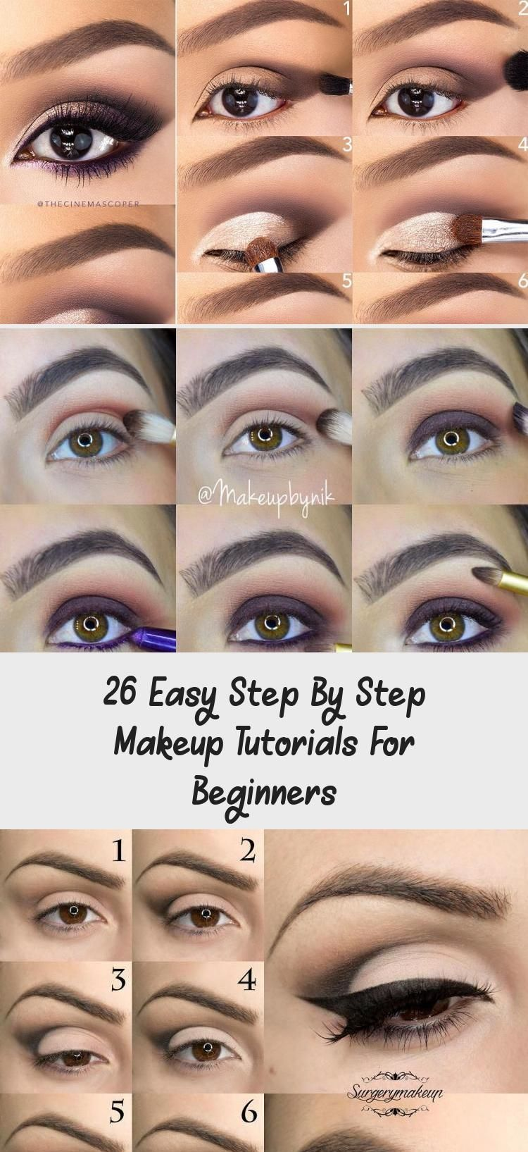 26 Easy Step By Step Makeup Tutorials For Beginners Makeup 26 Easy Step By Step In 2020 Makeup For Beginners Makeup Tutorial For Beginners Makeup Tutorial Video
