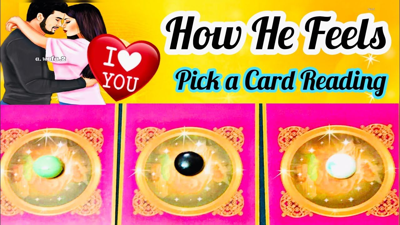 Pick a card how he feels about you you vs them timeless