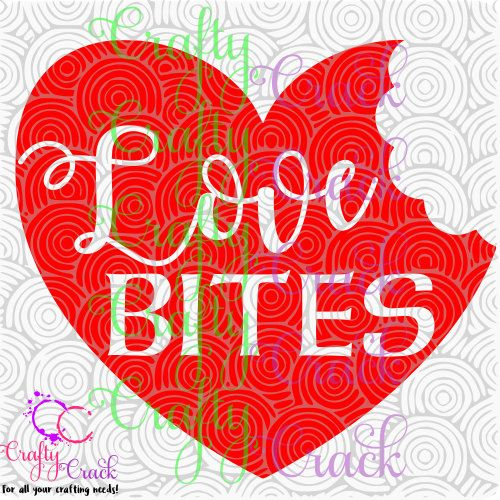 Download Love Bites SVG Digital Download for Silhouette by ...