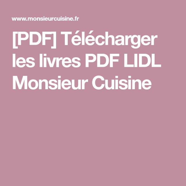 Les Livres PDF Monsieur Cuisine Gratuit