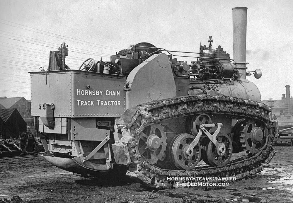 The 1908 Hornsby Chain Track Tractor   The Old Motor