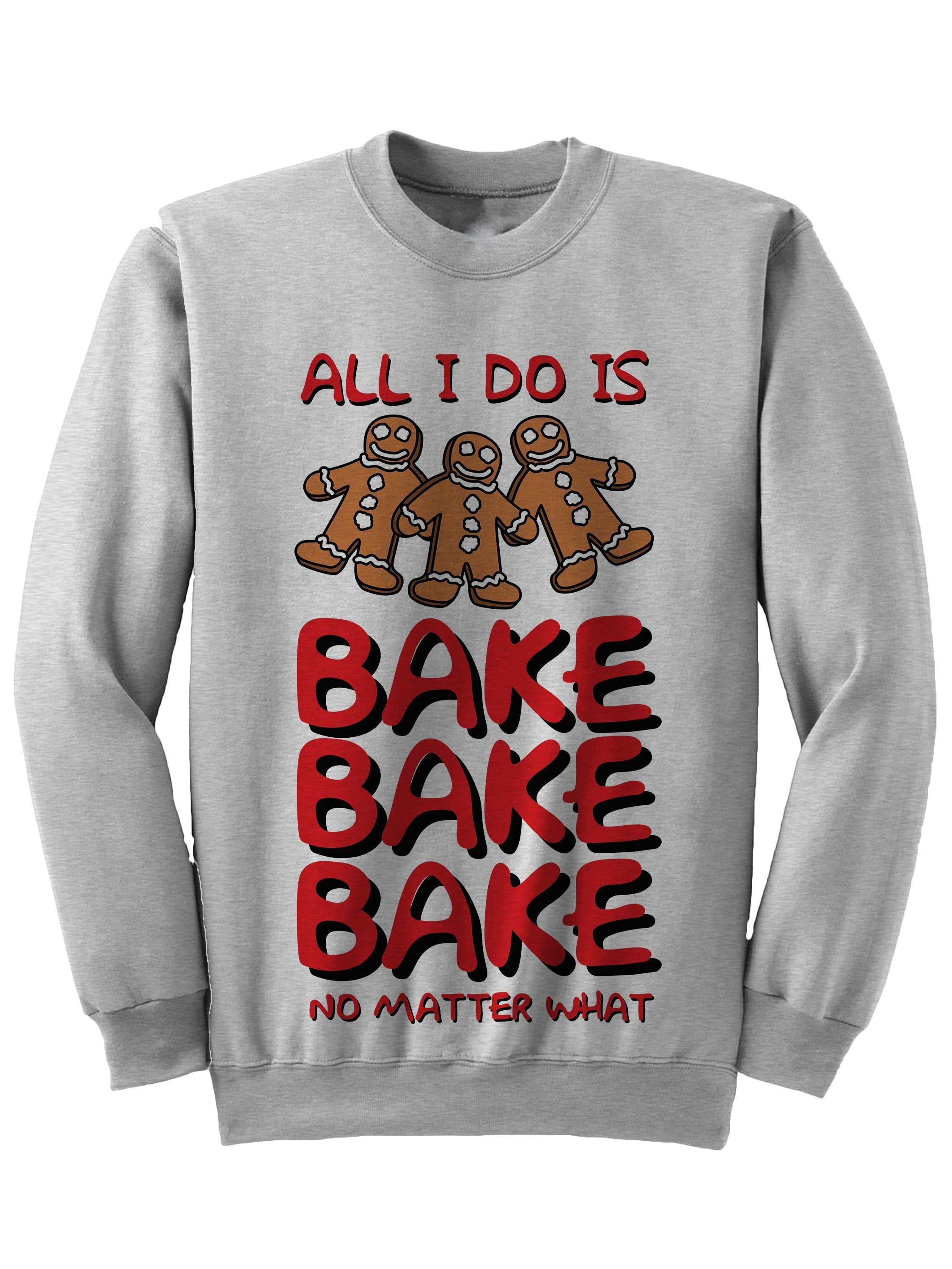 ALL I DO IS BAKE CHRISTMAS SWEATER FUNNY GIFT IDEAS LADIES