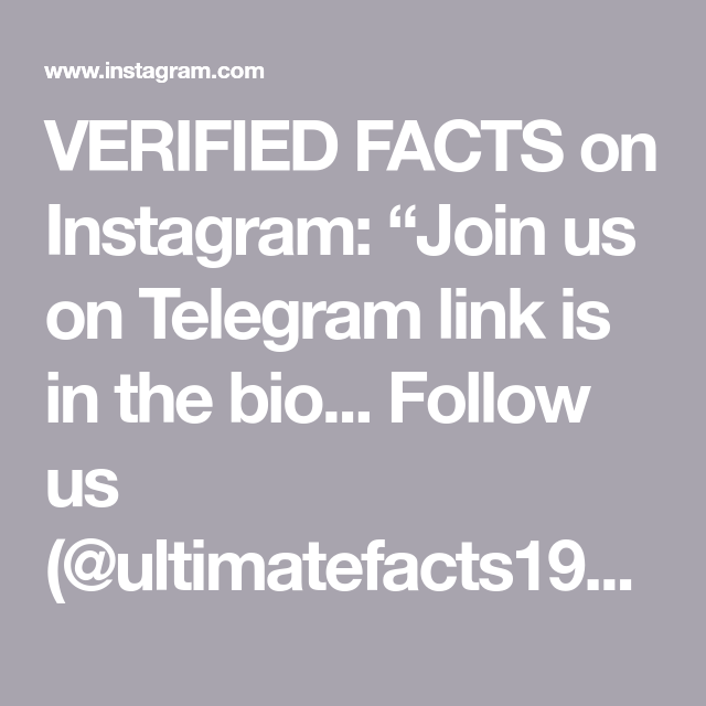 Verified Facts On Instagram Join Us On Telegram Link Is In The Bio Follow Us Ultimatefacts199 Before We Go Private Turn On P Facts Before We Go Verify