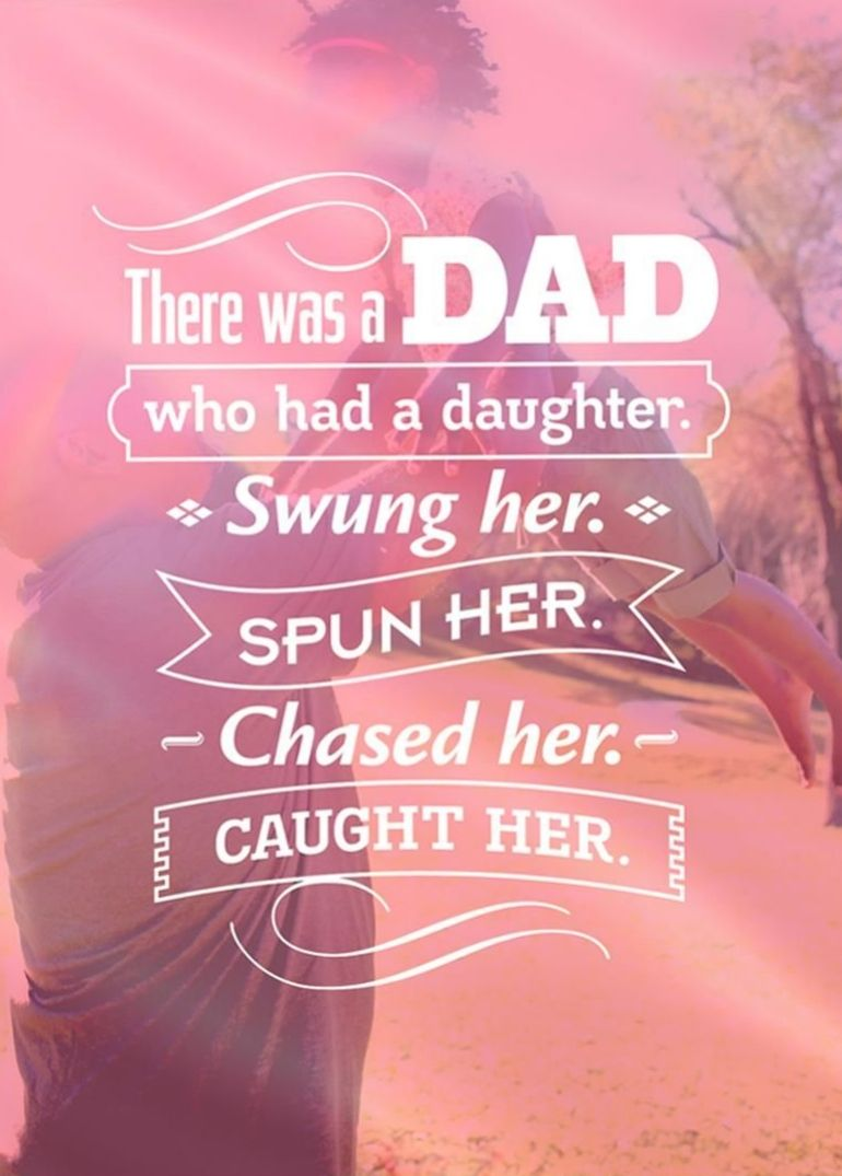 Beautiful quote for a dad from one lucky daughter perfect for a beautiful quote for a dad from one lucky daughter kristyandbryce Images