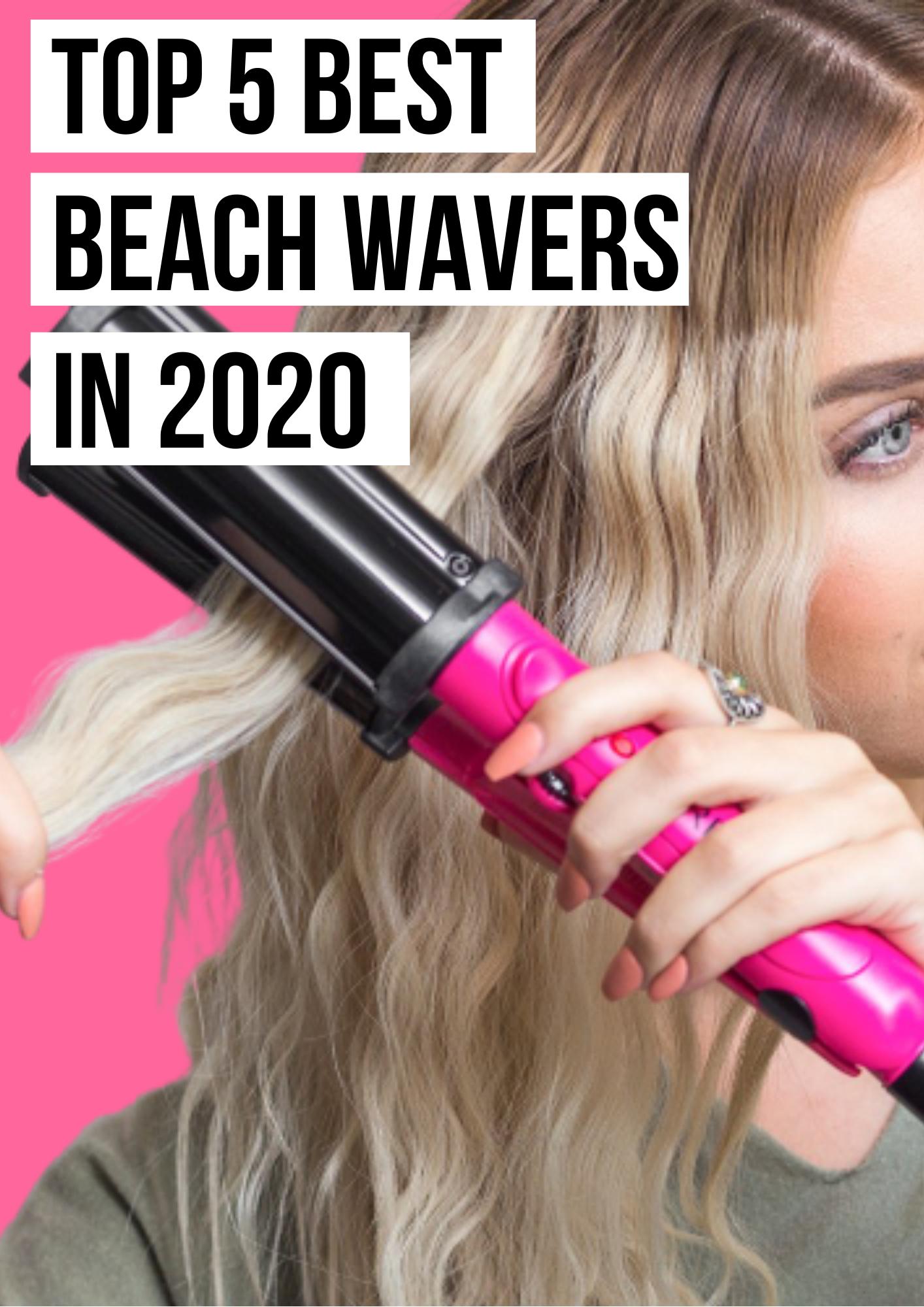 Top 5 Best Beach Wavers Curlers Hairstyling Hair Haircare Beachy Waves Hair Best Hair Curler Hair Curlers