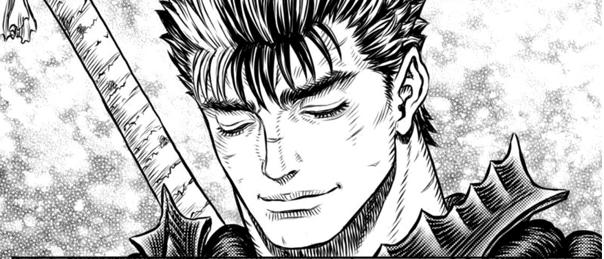 This is the smiling Guts.It occurs only once every decade. Reblog then go  on a hiatus and happiness will come your way.   Arte japones, Anime manga,  Arte