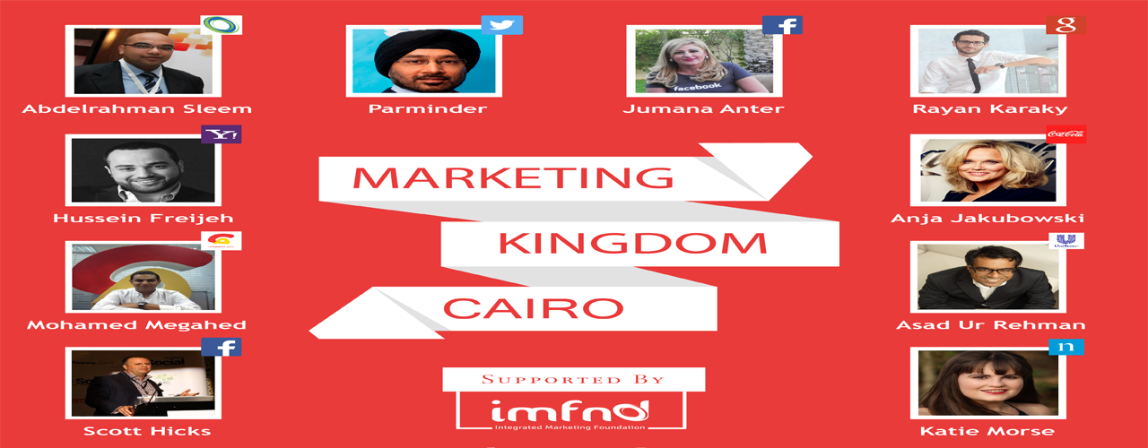 Five Reasons Not To Miss The Marketing Kingdom Cairo Imfnd Club Event Marketing The Marketing Marketing Articles