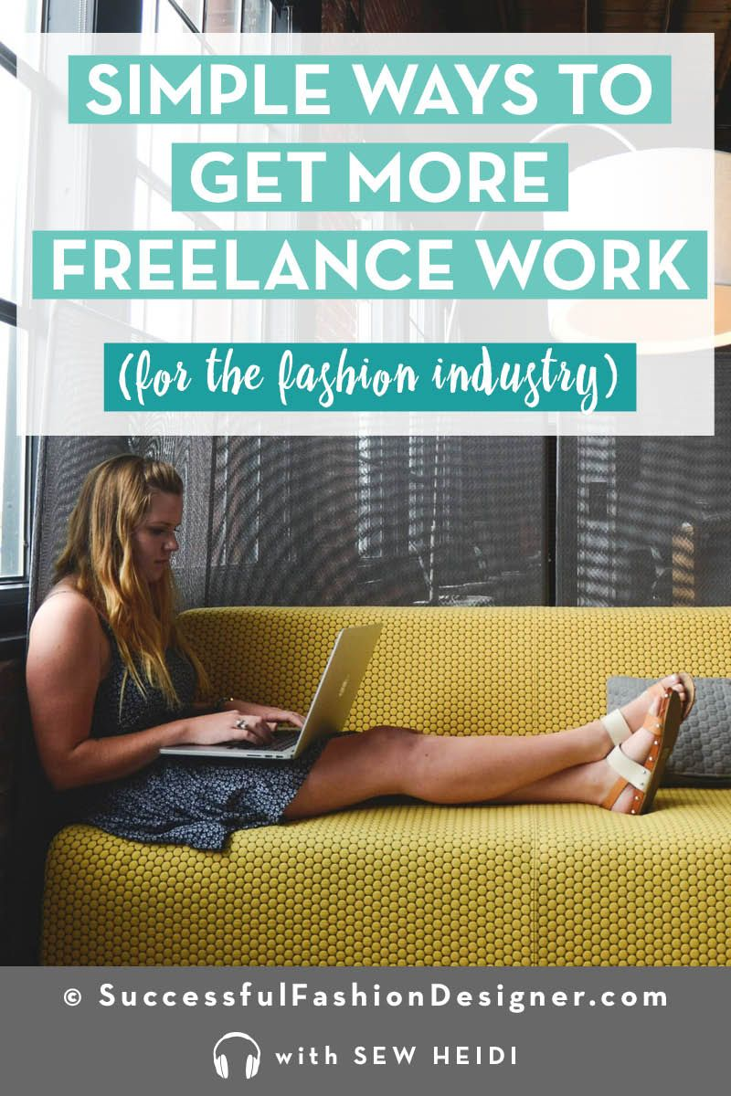 How To Get Work As A Freelance Fashion Designer Fashion Design Jobs Where To Find Jobs Fashion Design