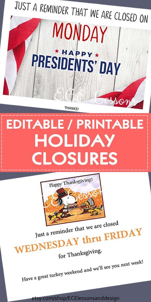 Editable / printable Holiday Closure notices & reminders