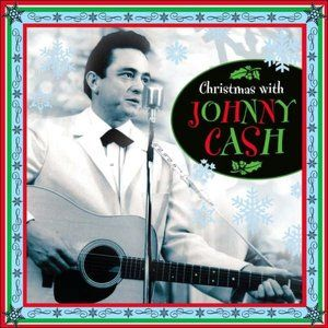 Christmas With Johnny Cash Johnny Cash Albums Christmas Albums Johnny Cash