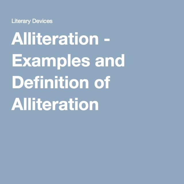 Alliteration Examples And Definition Of Alliteration Out Of The