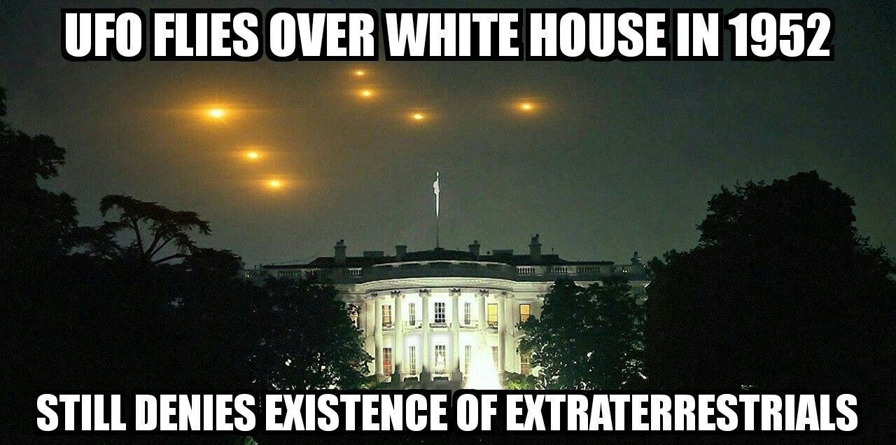 1bdab551312a19cd00df0bc383081b57 whitehouse ufo memes graphicdesign marketing advertising