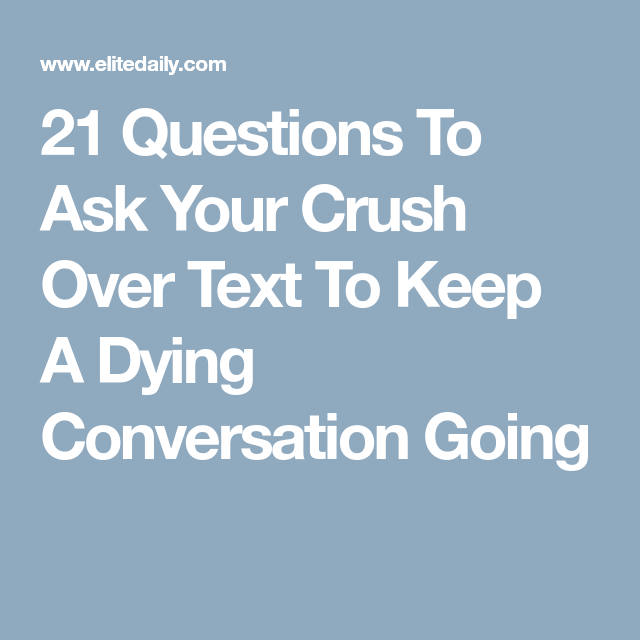 How To Keep A Conversation Going With Your Crush On The Phone