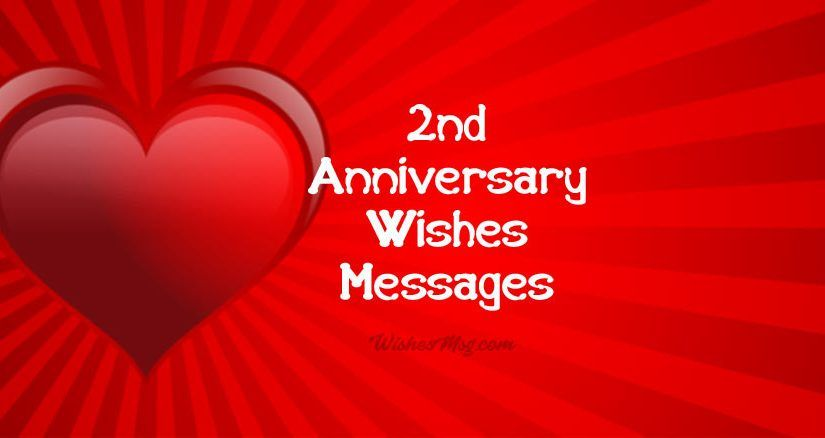 2nd Anniversary Wishes Messages And Quotes Wishesmsg Anniversary Quotes For Boyfriend Anniversary Wishes Message 2nd Anniversary