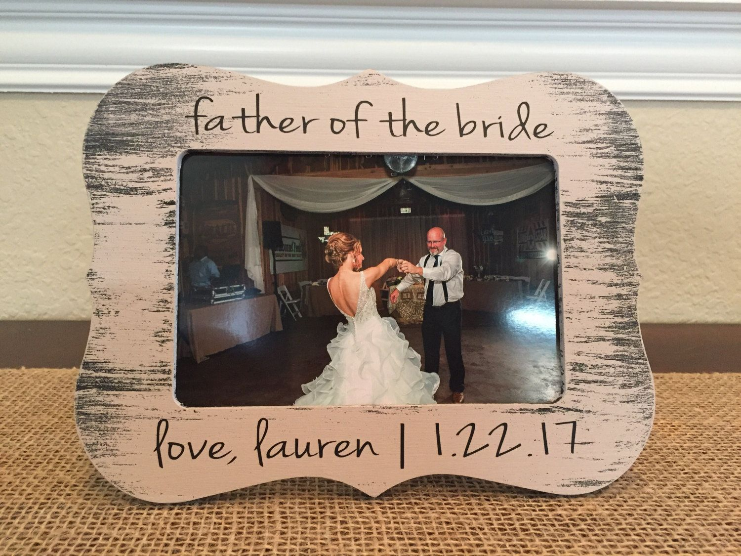 Father Of The Bride Picture Frame Forever And Always Your Little