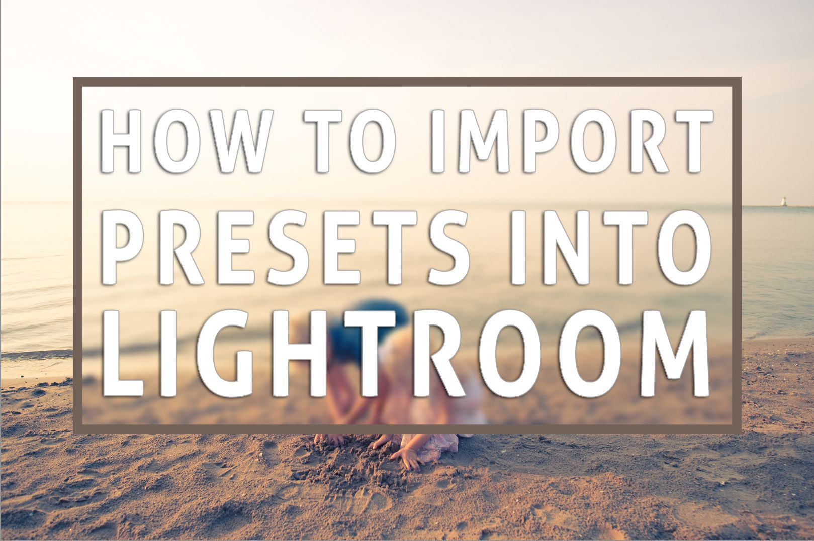 How to import presets into lightroom (With images) Best