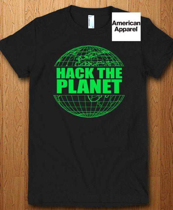 99211ac0b Hack The Planet T Shirt Hackers Film Shirt Movie Hacking L33t Internet  Developer Coder Troll Hacking