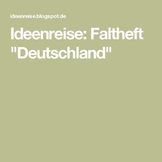 """Ideenreise: Faltheft """"Deutschland"""""""