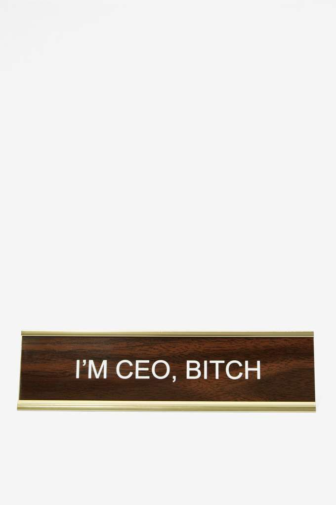 I'm Ceo Btch, Office Desk Nameplate Well Done Goods, By Cyberoptix