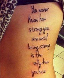 Being strong #tattoocare | tattoos | Tattoos, Tattoo quotes