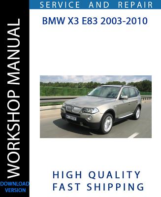 Advertisement Ebay Workshop Manual Service Repair Guide For Bmw X3 E83 2003 2010 Wiring Diagram In 2020 Bmw X3 Repair Guide Repair