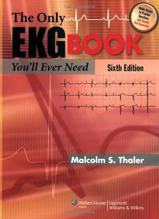 The Only Ekg Book You Ll Ever Need 6e Pdf Ebook Free Download