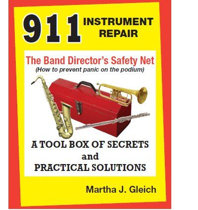 911 Instrument Repair: The Band Director's Safety   J.W. Pepper Sheet Music