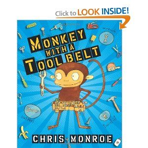 Monkey with a Tool BeltLove this author/illustrator! She