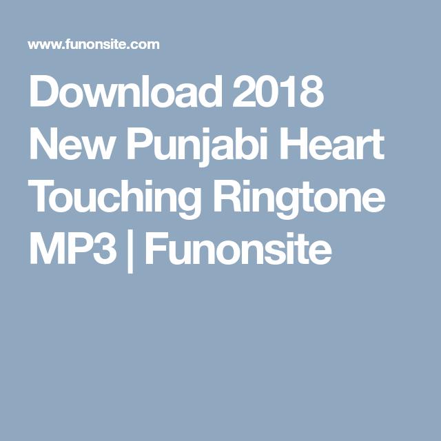 Download 2018 New Punjabi Heart Touching Ringtone MP3