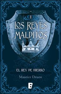 Descargar El Rey De Hierro Los Reyes Malditos 1 Libro Gratis Pdf Epub Maurice Druon Libros Gratis Descargar Libros En Pdf Libros Buenos