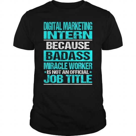 DIGITAL MARKETING INTERN -BADASS T-SHIRTS, HOODIES, SWEATSHIRT - marketing intern job description