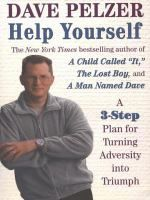 Help yourself : finding hope, courage, and happiness / Dave Pelzer.