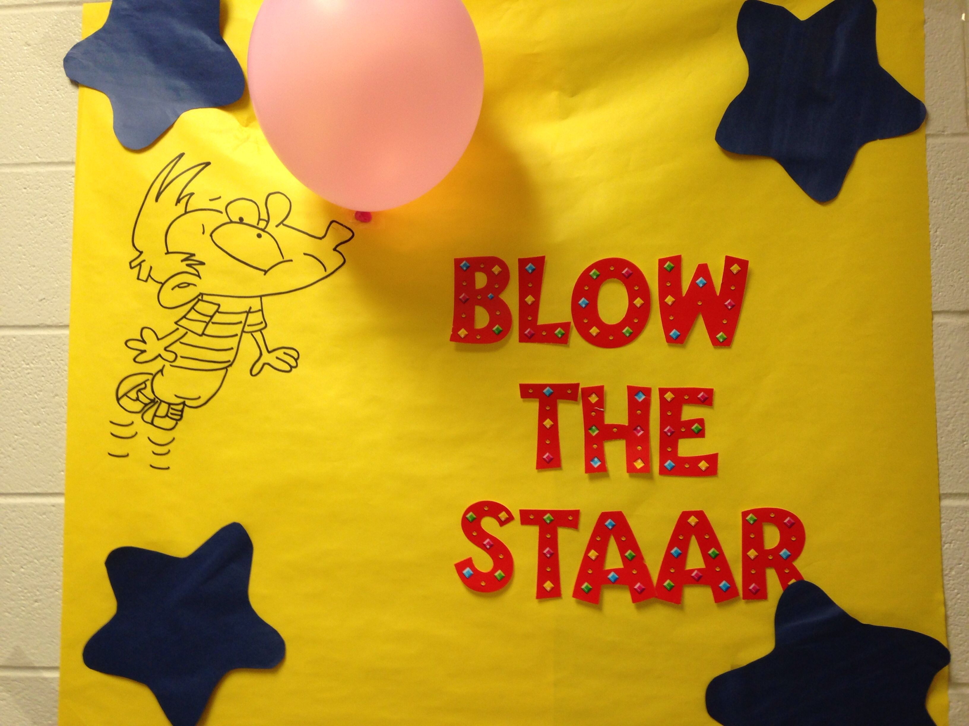 Staar Motivation Poster But I Would Put A Star Blowing