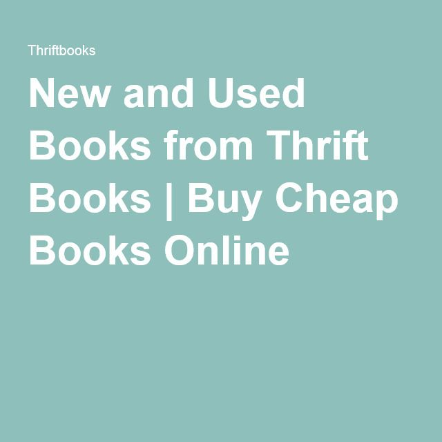 Cheap Textbooks Online >> New And Used Books From Thrift Books Buy Cheap Books Online