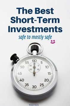 Best short term savings and investment options
