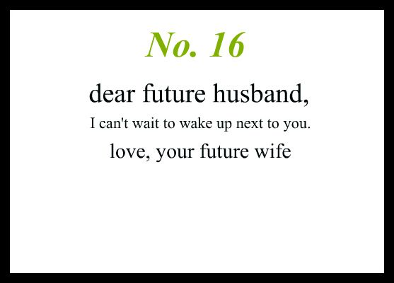 Love Notes To My Future Husband Quotes Future Husband Quotes