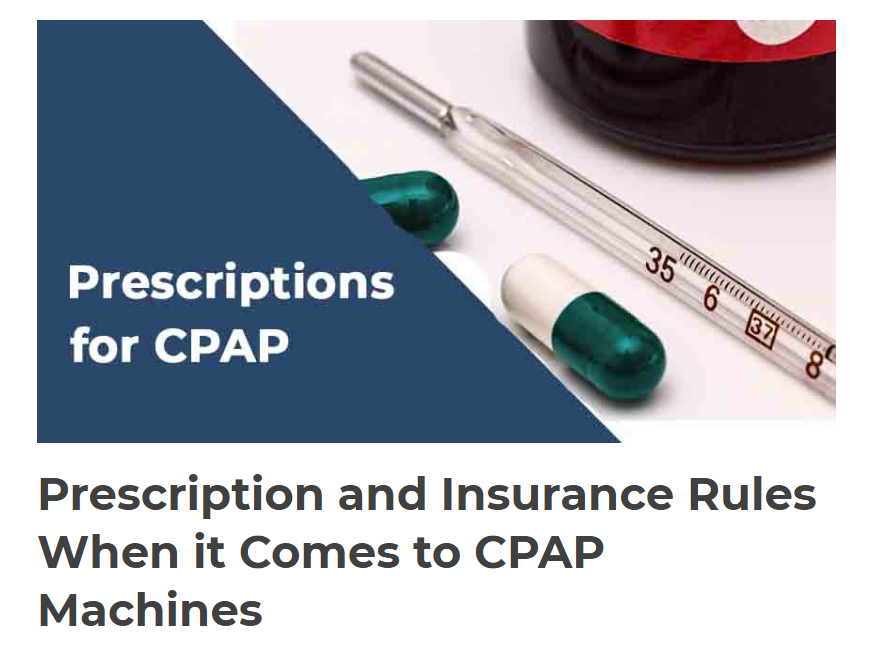 Prescription And Insurance Rules When It Comes To Cpap Machines Wellawaresystems Com Cpap Cpap Machine Prescription