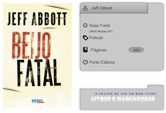 Livros e marcadores: Beijo Fatal de Jeff Abbott