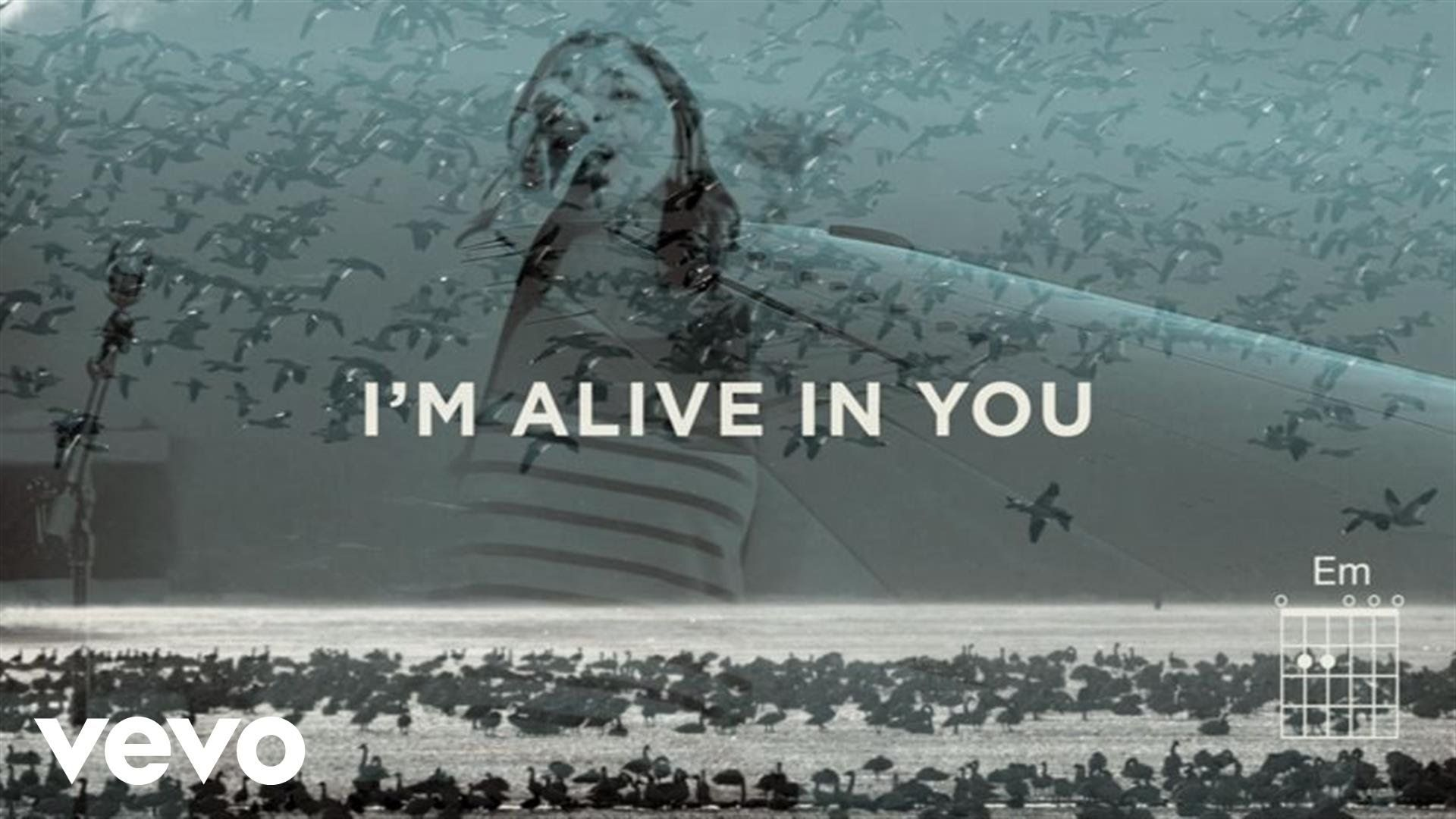 Jesus Culture Alive In You Livelyrics And Chords Ft Kim Walker