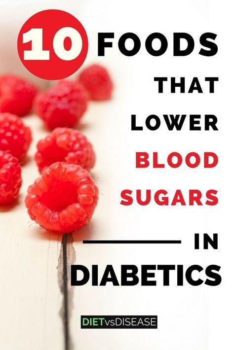 10 Foods That Lower Blood Sugars In Diabetics