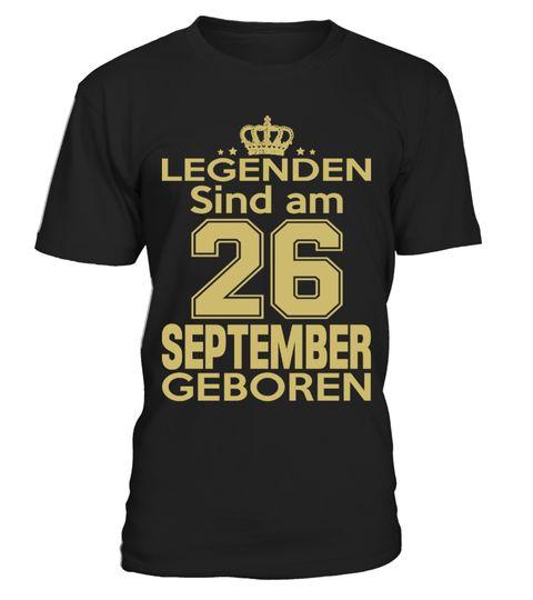 legenden sind am 26 september geboren . Diese TShirts