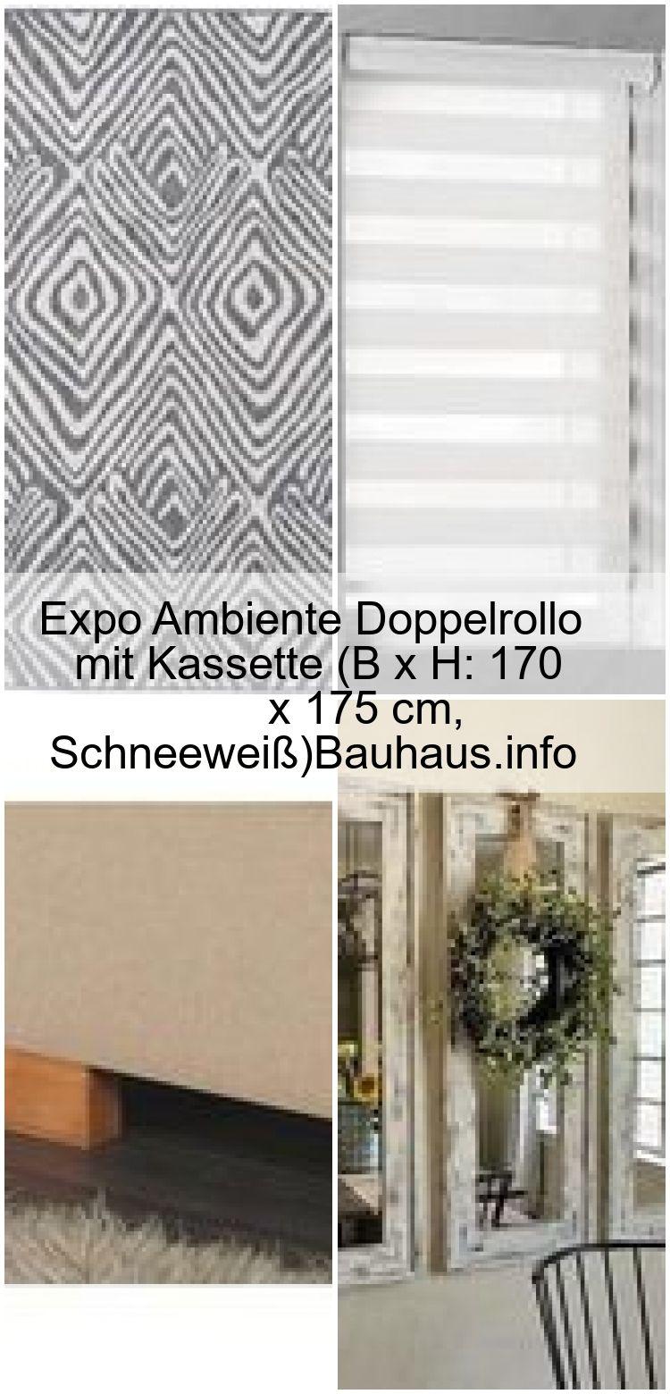 Expo Ambiente Doppelrollo Mit Kassette B X H 170 X 175 Cm Schneeweiss Bauhaus Info Welcome To Blog In 2020 Farmhouse Decor Decor Home Decor