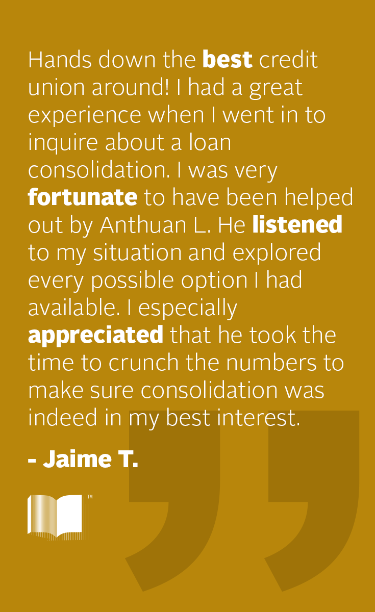 Membermonday We Strive To Help Members Understand All Options In Order To Make Informed Decisions I Had A Great Experie Good Credit Loan Consolidation Loan