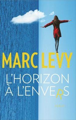 L'horizon à l'envers  - Marc Levy