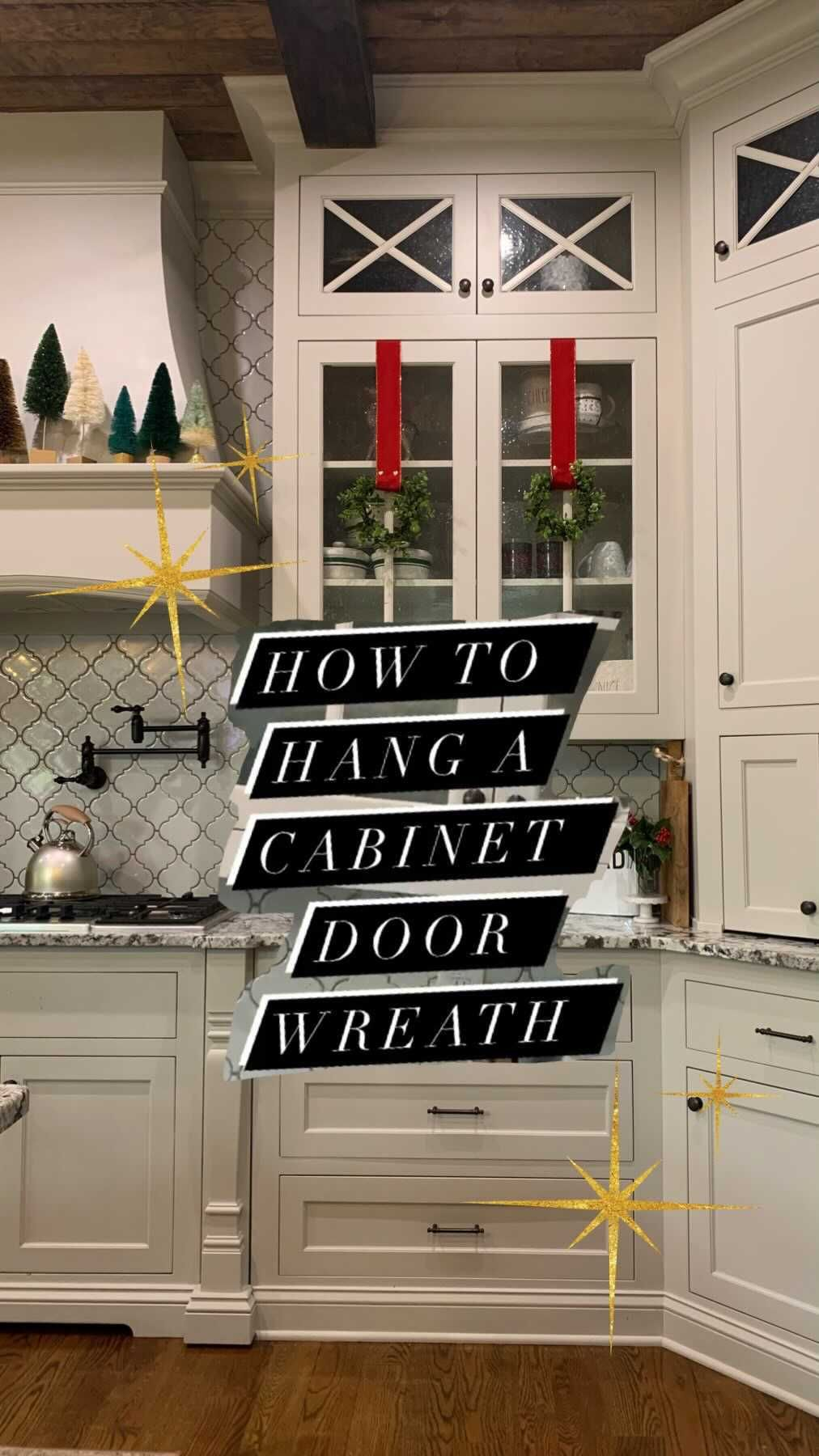 Mygeorgiahouse On Instagram How To Christmas Edition Hanging Wreaths On Cabinet Doors In A Few Simple Steps B Hanging Wreath Cabinet Doors Cabinet