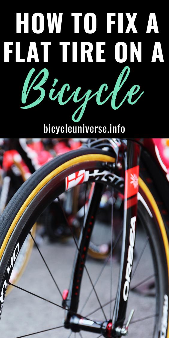 How To Fix A Flat Tire On A Bicycle Bike Stylishbikes Cycling Trafficrules Bicycleuniverse Cyclingcheap Cyclingsafe Bloggi Bicycle Cycling Quotes Flat Tire