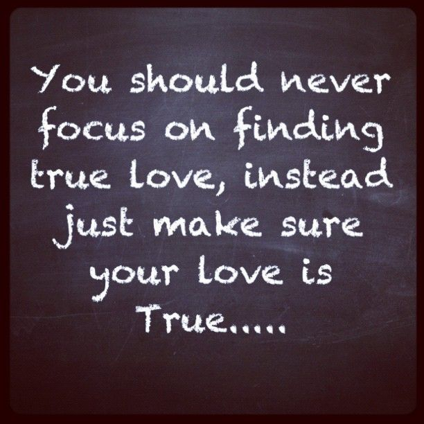 Quotes Finding True Love: Pin By Bugg On Single Till I Know It's Real